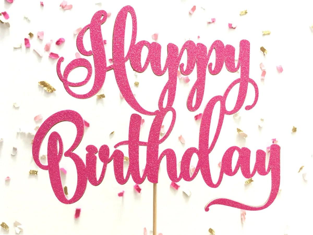 Hot Pink Glitter Script Happy Birthday Cake Topper Cursive
