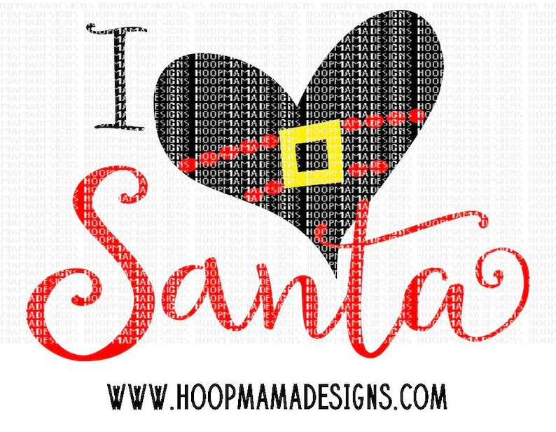 Download I Heart Love Santa SVG DXF eps and png Files for Cutting ...
