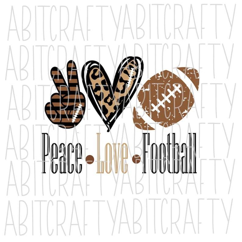 Download Peace Love Football png/svg/football/digital | Etsy