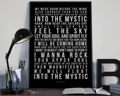 Into The Mystic - Song Lyrics Typography Van Morrison Tribute - PRINTED music Art bedroom office lounge home decor