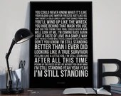 I'm Still Standing -  Lyrics Typography Elton John Tribute - PRINTED music Art bedroom office lounge home decor