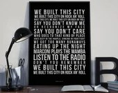 We Built This City - Song Lyrics Typography Starship Tribute - PRINTED music Art bedroom office lounge home decor