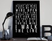 I Walk The Line - Song Lyrics Typography Johnny Cash Tribute - PRINTED music Art bedroom office lounge home decor