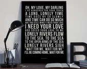 Unchained Melody - Song Lyrics Typography  Righteous Brothers Tribute - PRINTED music Art bedroom office lounge home decor