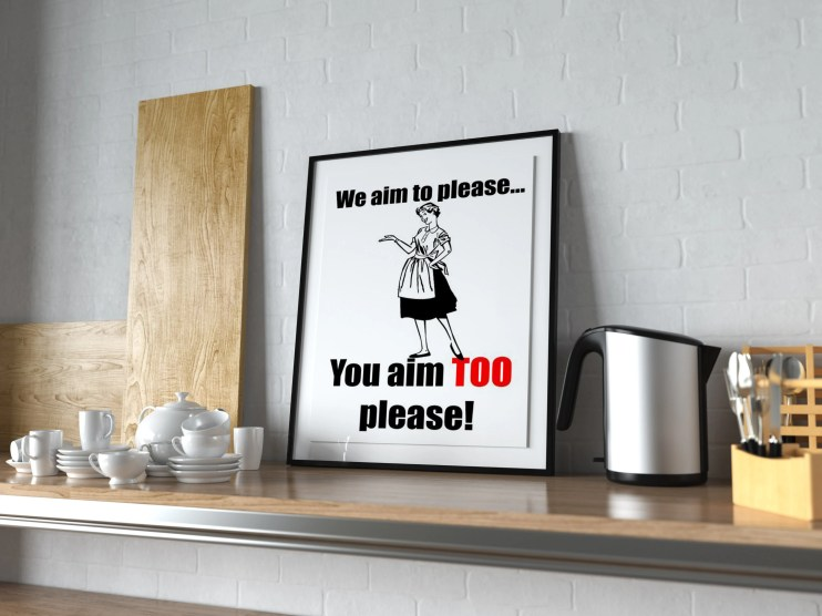 We Aim To Please - PRINTED Bathroom Wall Art  -  old style lounge kitchen toilet bathroom home decor