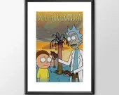 Rick and Morty - Do it For Grandpa - PRINTED for the Big Boys Geek man cave nerds bedroom office kids