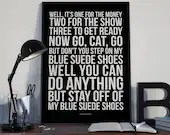 Blue Suede Shoes - Song Lyrics Typography Elvis Presley Tribute - PRINTED music Art bedroom office lounge home decor