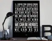 Heroes - Song Lyrics Typography David Bowie Tribute - PRINTED music Art bedroom office lounge home decor