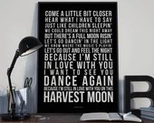 Harvest Moon - Song Lyrics Typography Neil Young Tribute - PRINTED music Art bedroom office lounge home decor