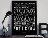 Nothing Else Matters - Song Lyrics Typography Metallica Tribute Song - PRINTED music Art bedroom office lounge home decor