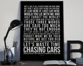Chasing Cars - Song Lyrics Typography Snow Patrol Tribute - PRINTED music Art bedroom office lounge home decor