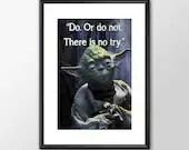 Star Wars Art - Yoda - Do Or Do Not - PRINTED Boys girls Geek kids man cave nerds bedroom office