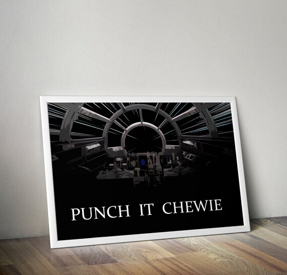 Punch It (Chewie) - Stylized Star Wars Tribute for the Big Boys Geek man cave nerds bedroom office kids