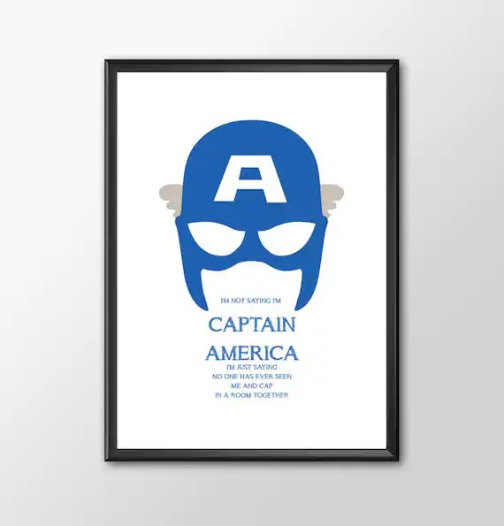 I'm Not Saying I'm Captain America -  Classic kids bedroom office nursery old style man cave nerd geek