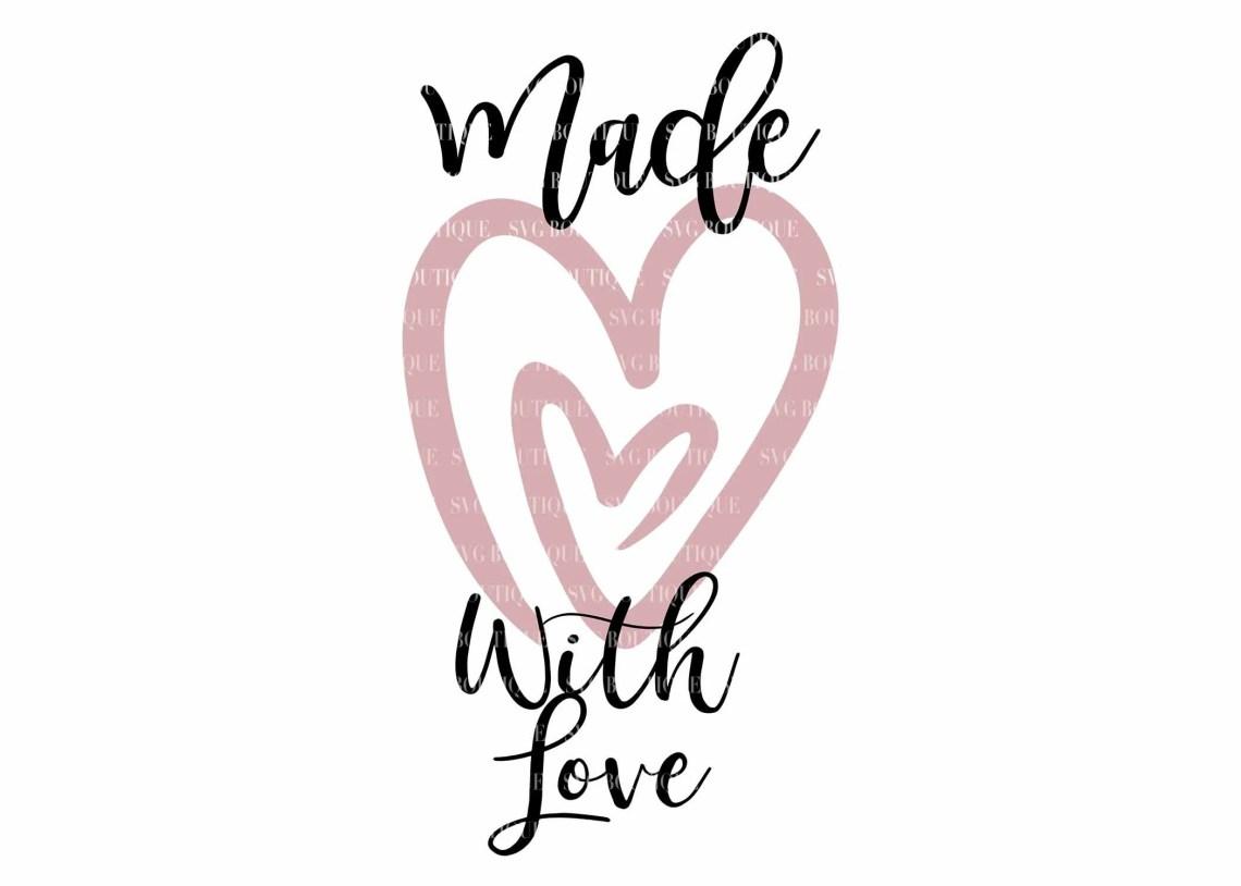 Download Made With Love SVG File Baby Girl SVG File Newborn svg ...