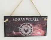 So Say We All ~ Scifi ins...