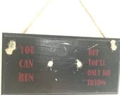 You can run, but you'...