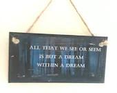 Edgar Allan Poe quote ~ &...