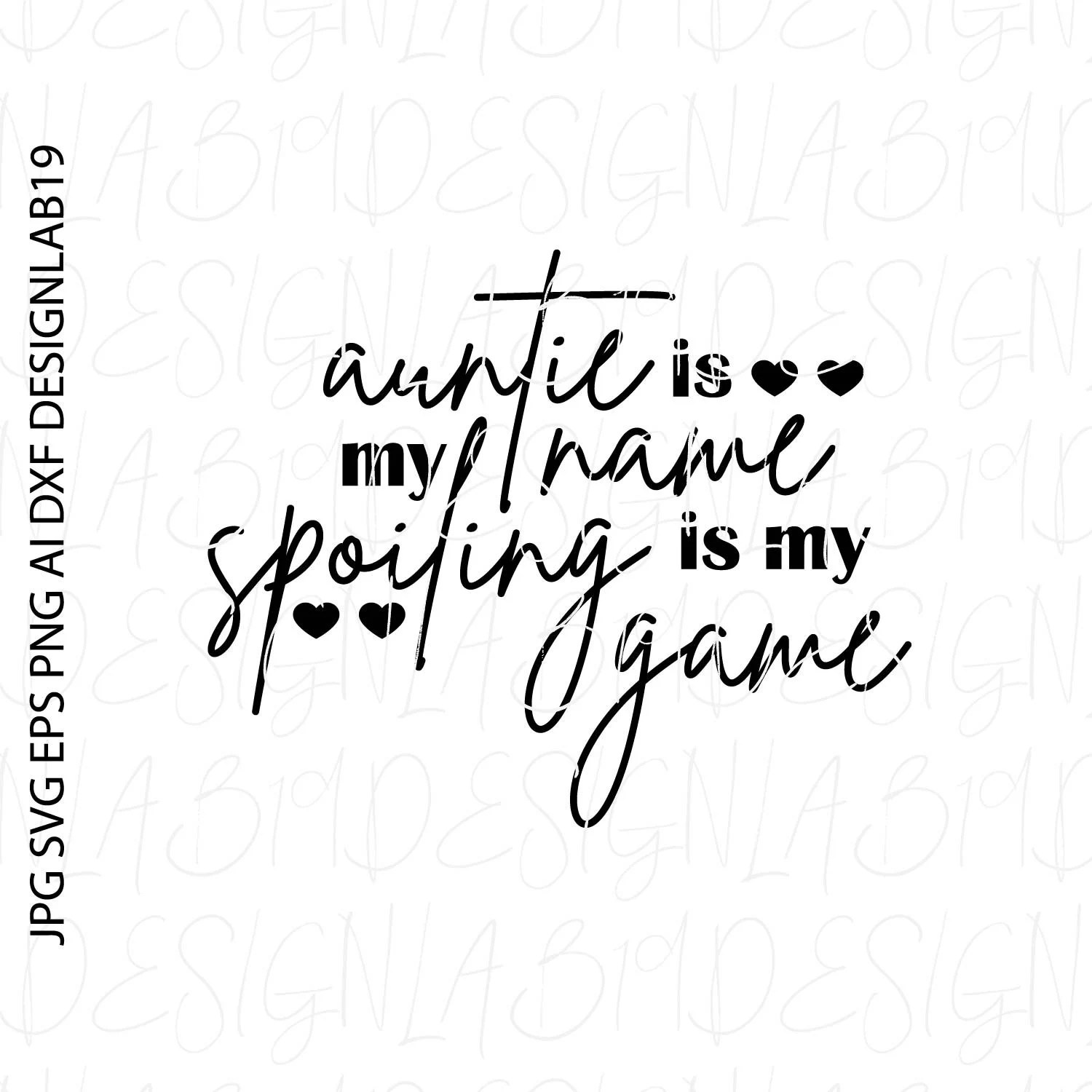 Auntie is my name spieling is my game svg family niece
