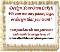 Design Your Own Edible Cake Topper Print Do It Yourself ...