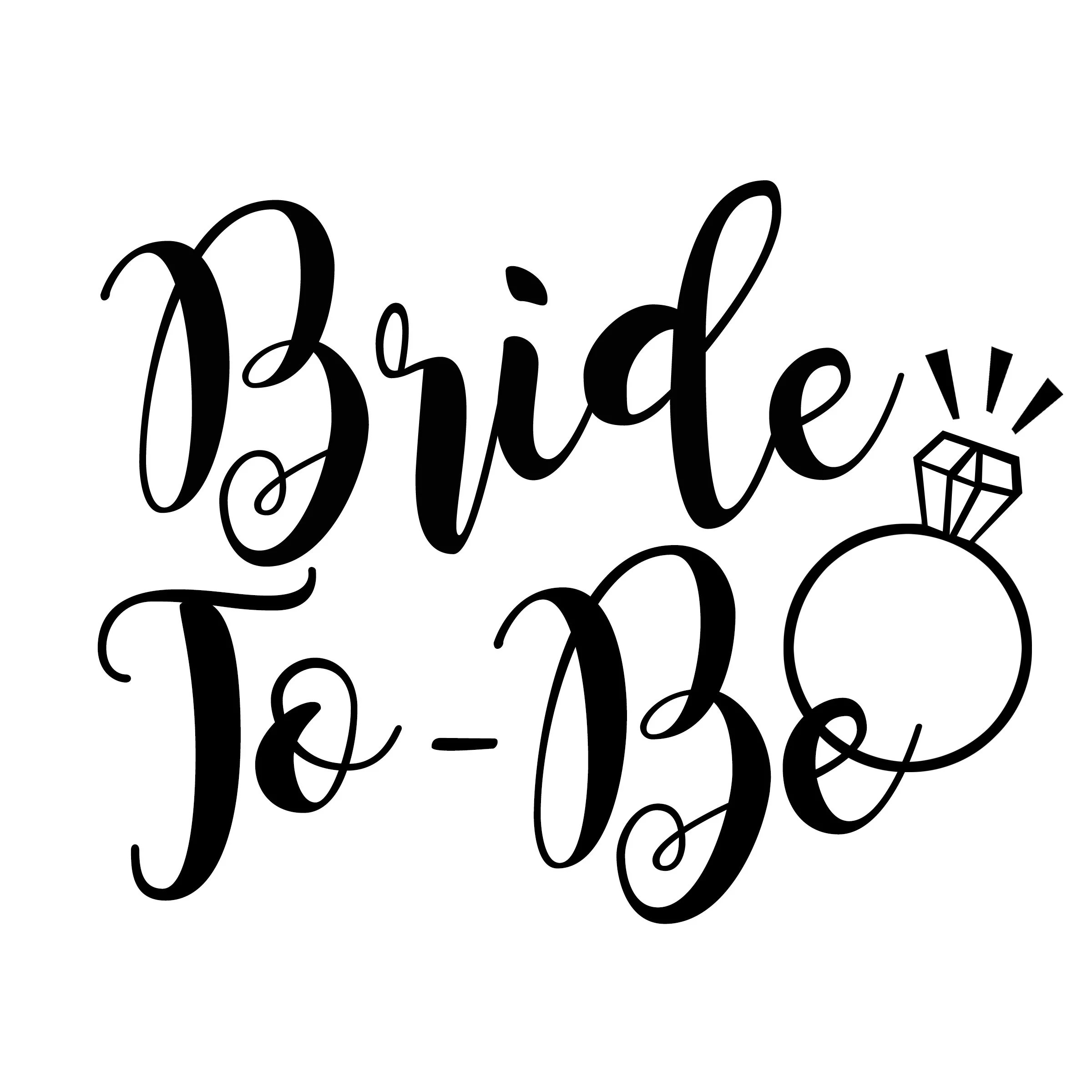 Bride To Be File Cut File For Vinyl Iron On Cricut