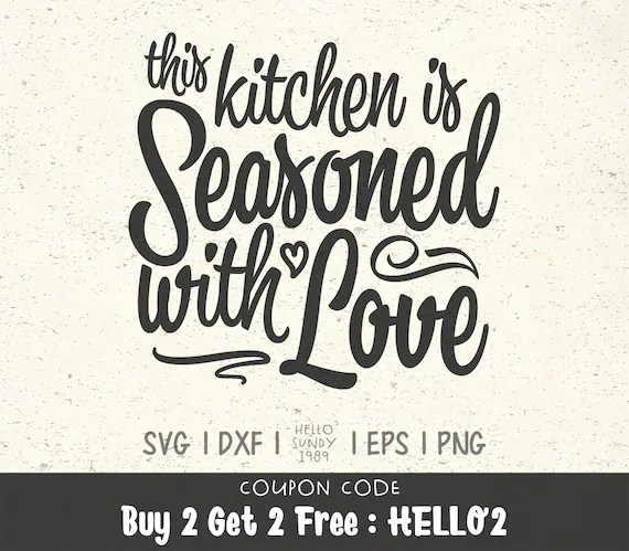 Download This Kitchen is Seasoned With Love svg Funny Kitchen Quote ...