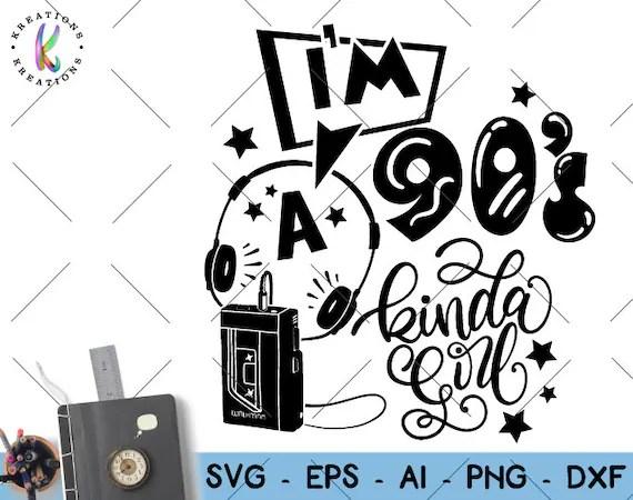 Download I'm a 90s kinda Girl svg 90s vibe svg walkman svg music   Etsy