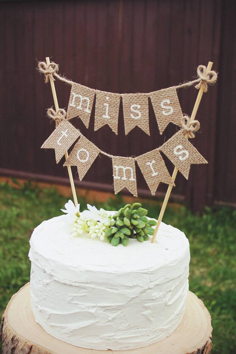 Bridal Shower Cake Topper Bride To Be Burlap Bridal Shower Etsy