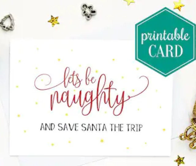 Printable Naughty Christmas Card Sexy Christmas Card Rude Christmas Card Girlfriend Card Boyfriend Card Husband Card Wife Card