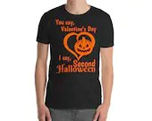 The Second Halloween Over Valentine's Day Gildan 64000 Unisex Softstyle T-Shirt with Tear Away Label