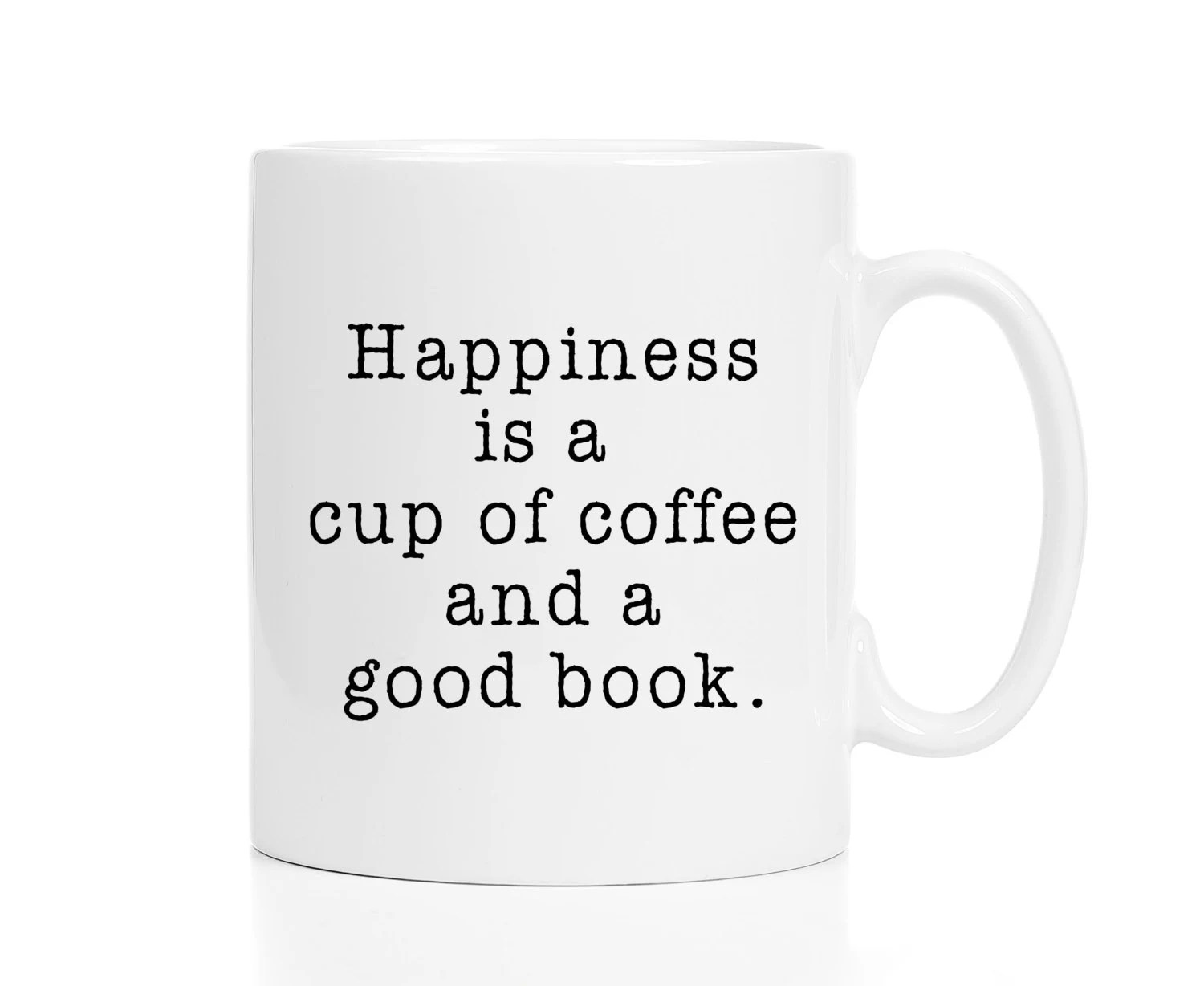 Gift for Book Lovers / Happiness Is a Cup of Coffee and a