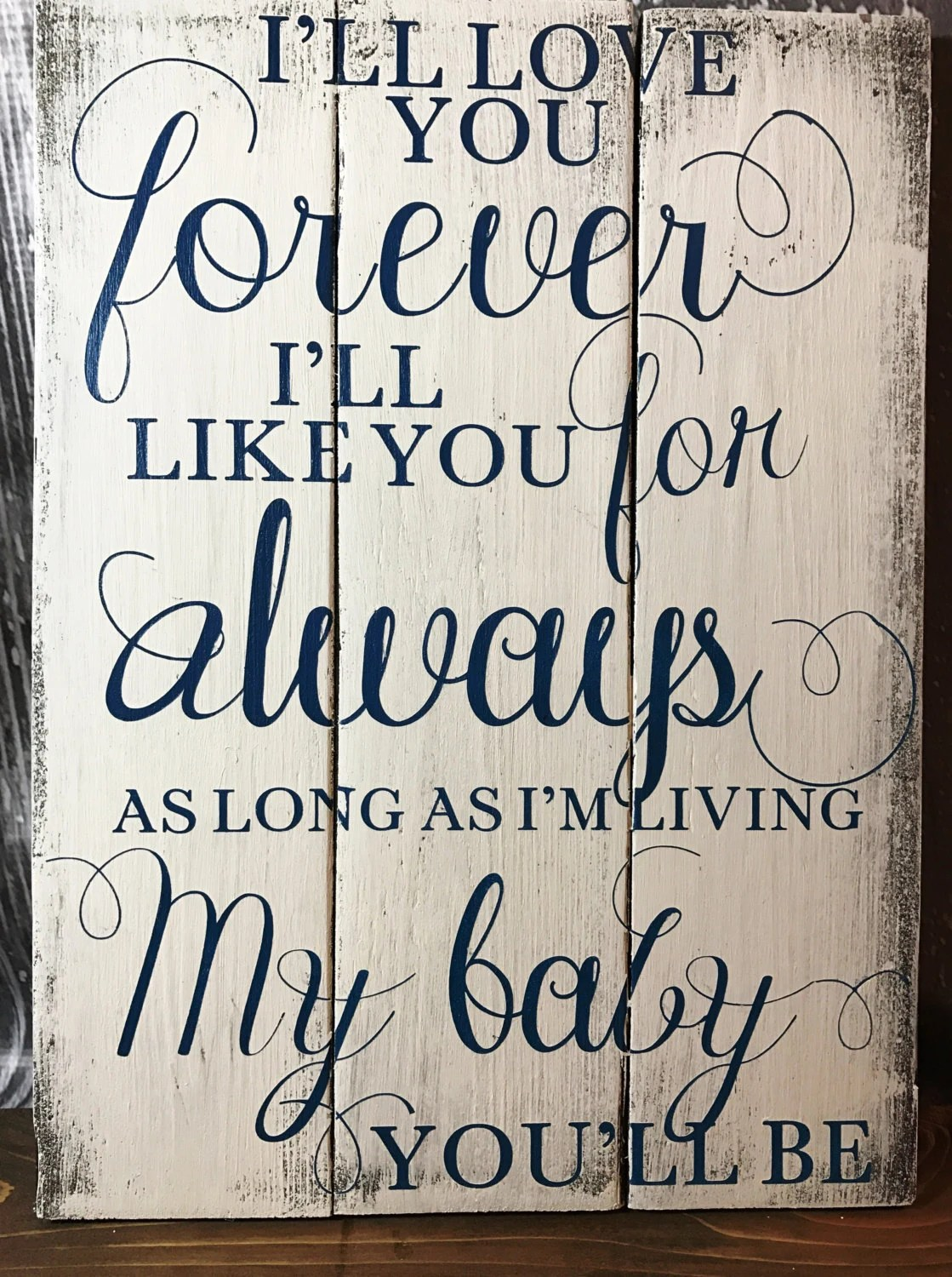 My Baby You Ll Be : Forever, Always