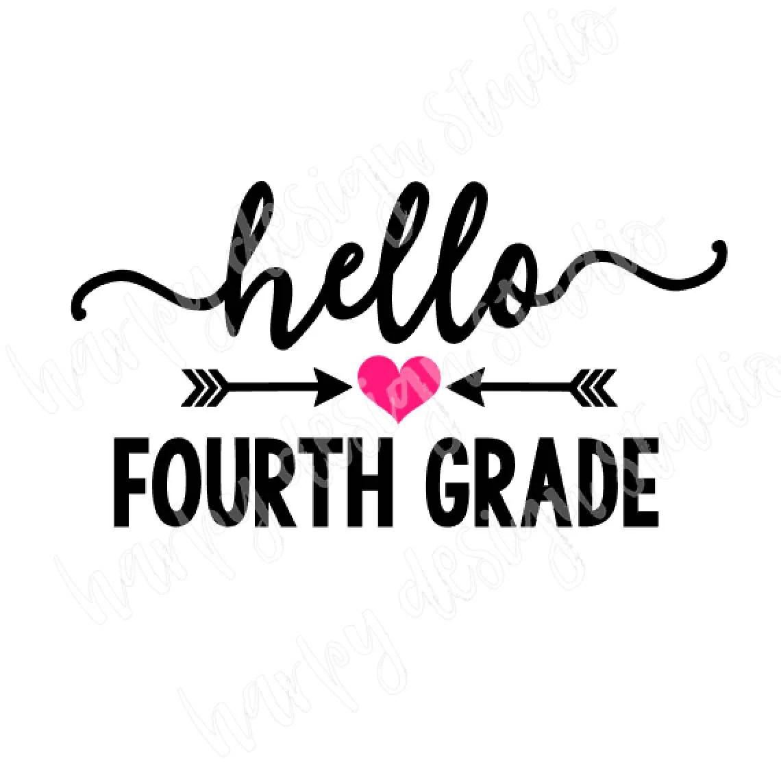 Hello Fourth Grade SVG File Back to school SVG Cricut Cut