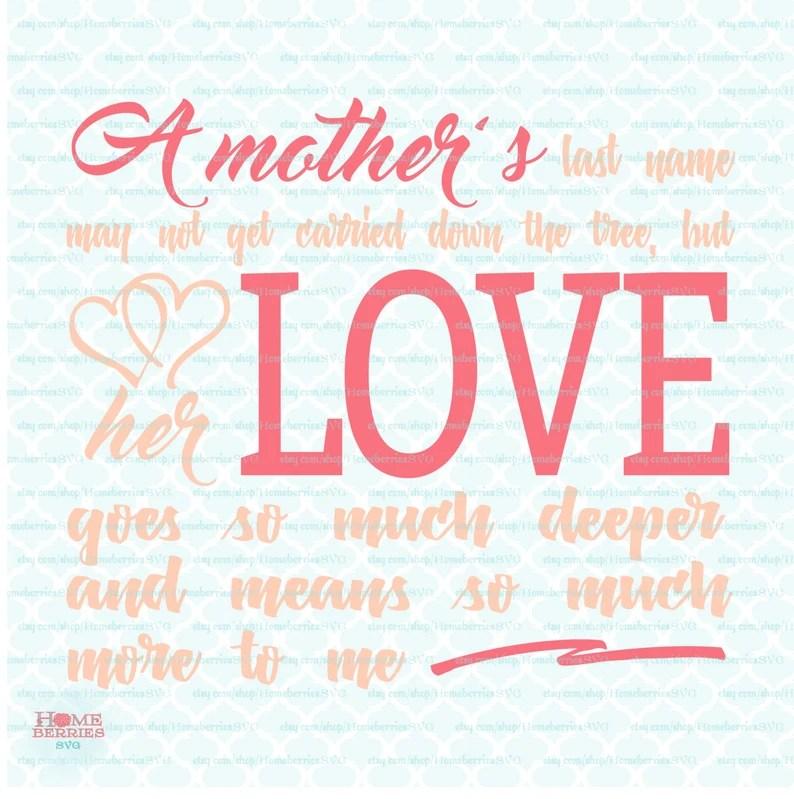 Download A Mothers Love svg Mothers Day svg Mom svg Mum svg Mommy ...
