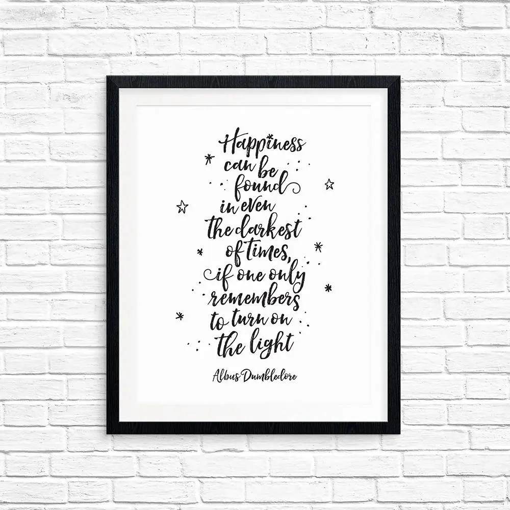 Printable Art Happiness can be found in even the darkest