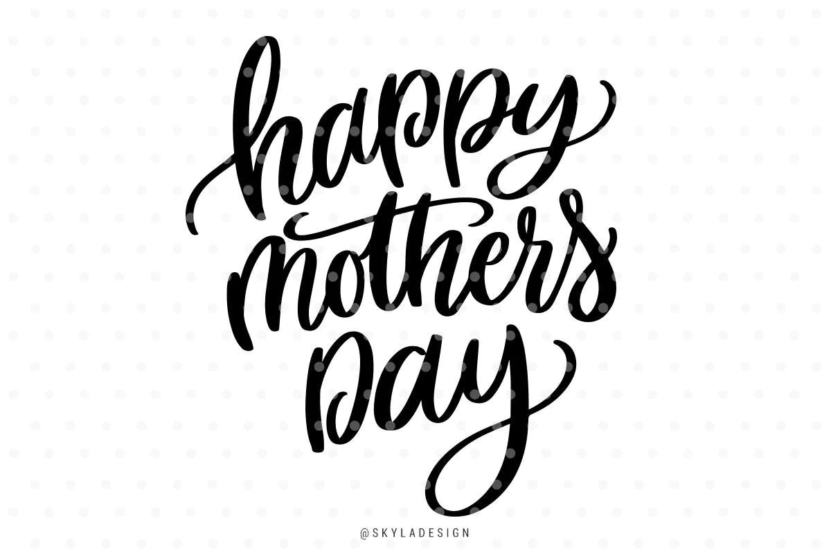 Mothersday Svg Happy Mothers Day Svg File Mother Svg