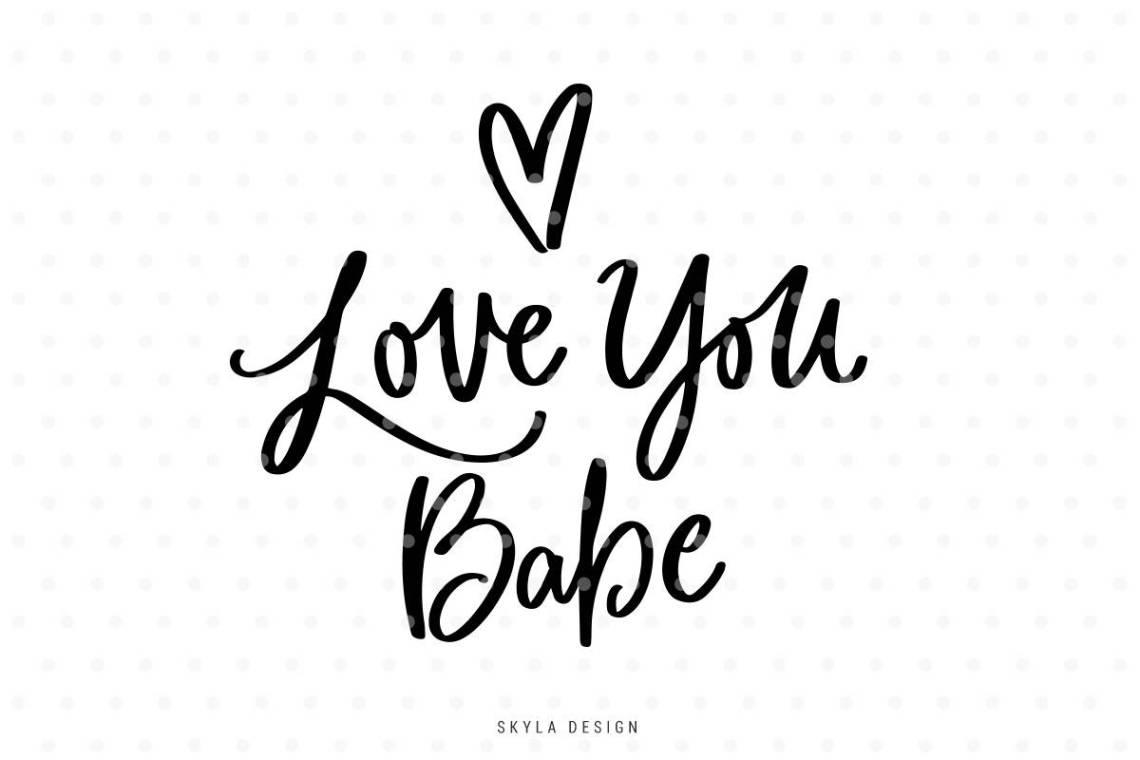 Download Love you Babe SVG file Love svg Valentines svg file | Etsy