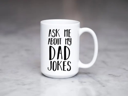 Image result for ask about my dad jokes