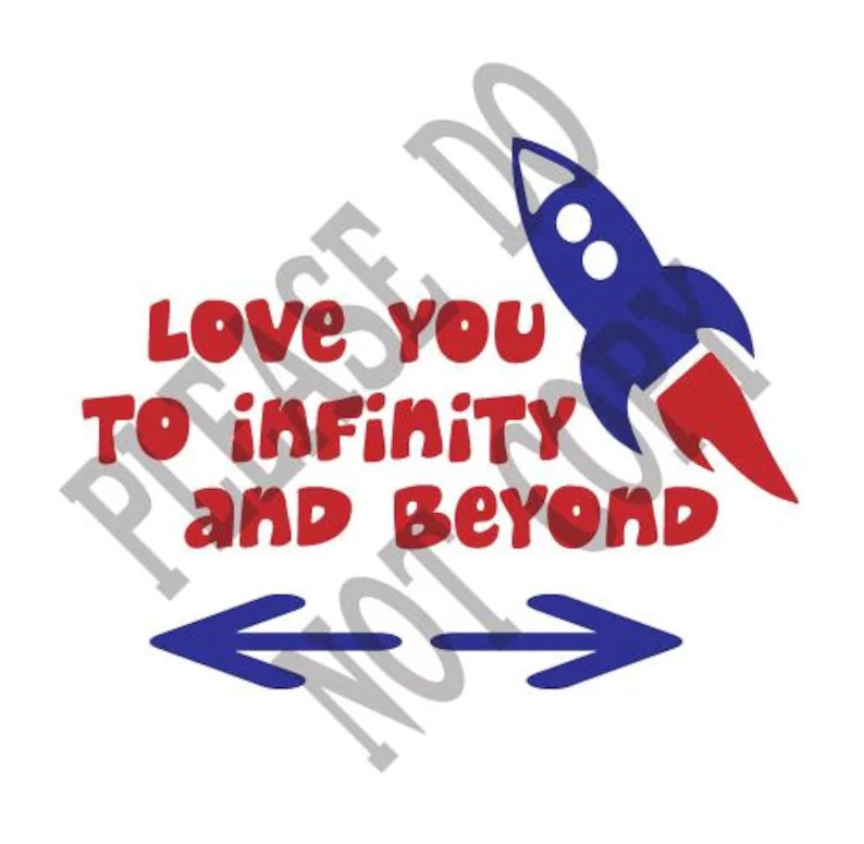 Download Love you to infinity and beyond SVG Silhouette | Etsy