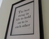 The Best Thing In Life Print