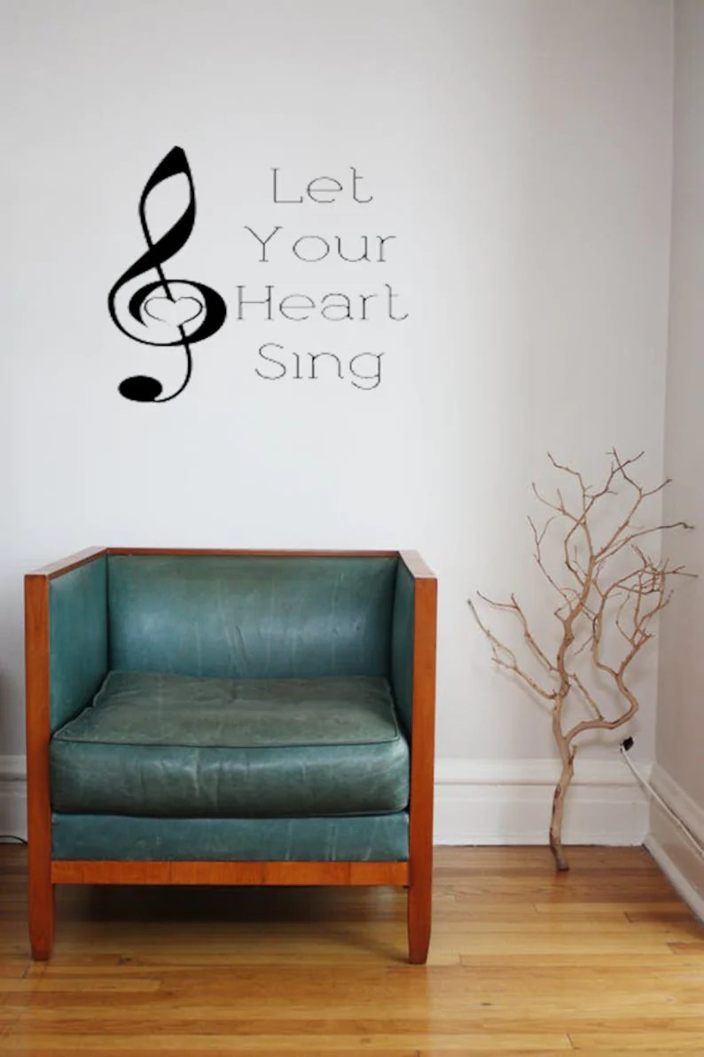 Let Your Heart Sing Vinyl Wall Decal Sticker Wall Art Stickers Custom Vinyl Wall Decals Living Room Wall Decor Home Living
