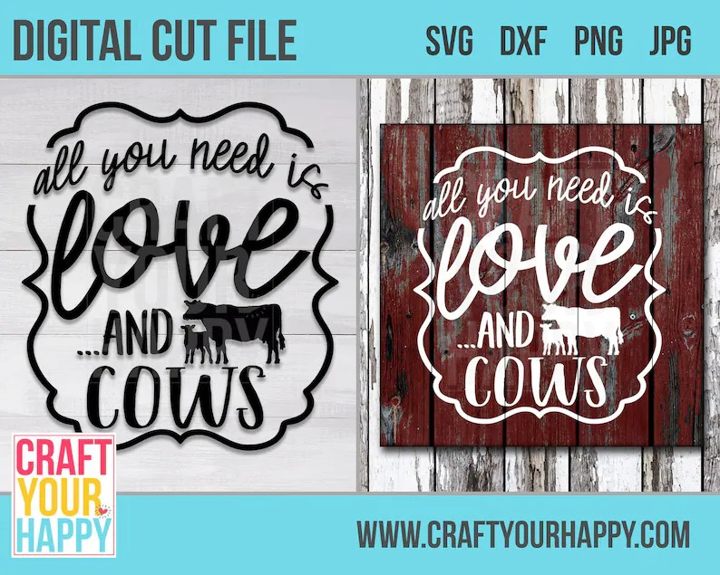 Download Cow SVG Cut File All You Need Is Love And Cows   Etsy