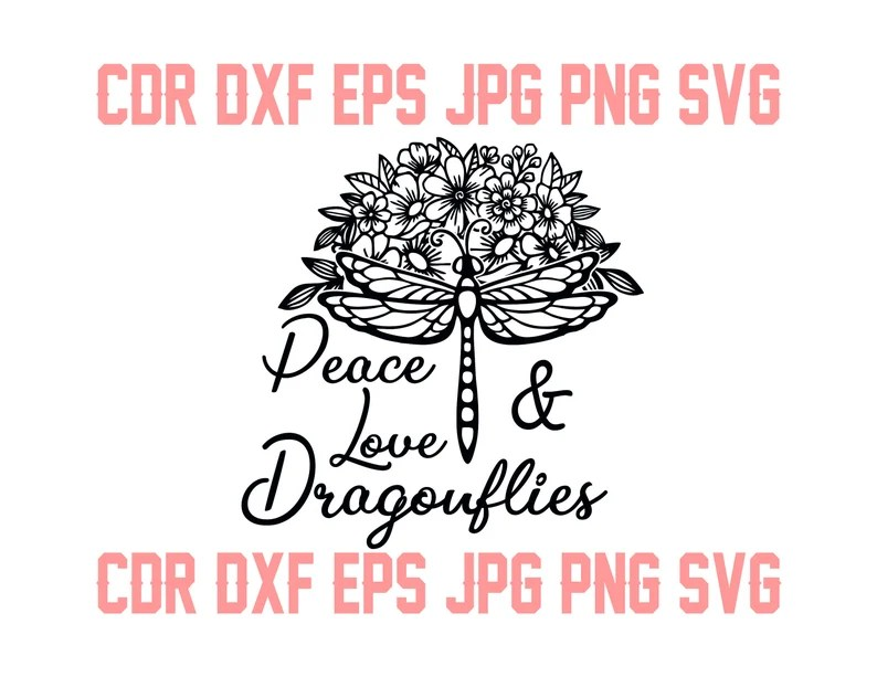 Download Peace love and dragonflies dragonfly svg cut file vector ...
