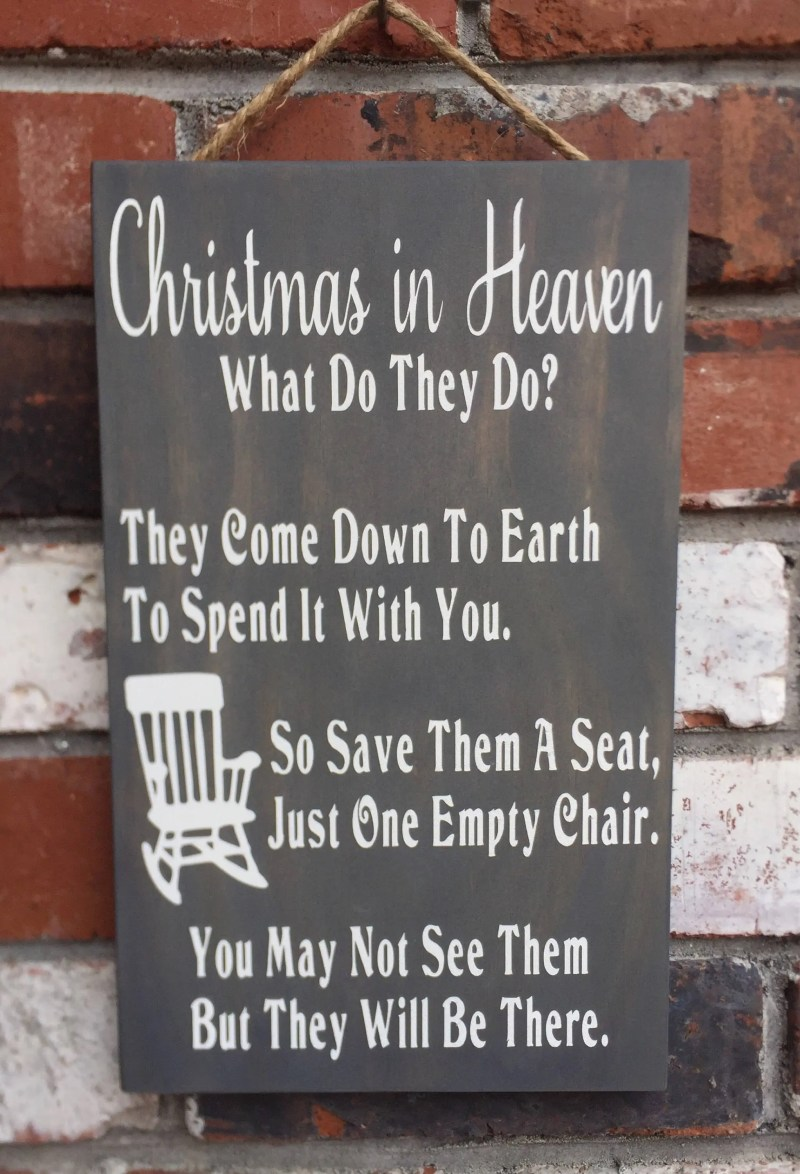 christmas in heaven wood sign empty chair memorial