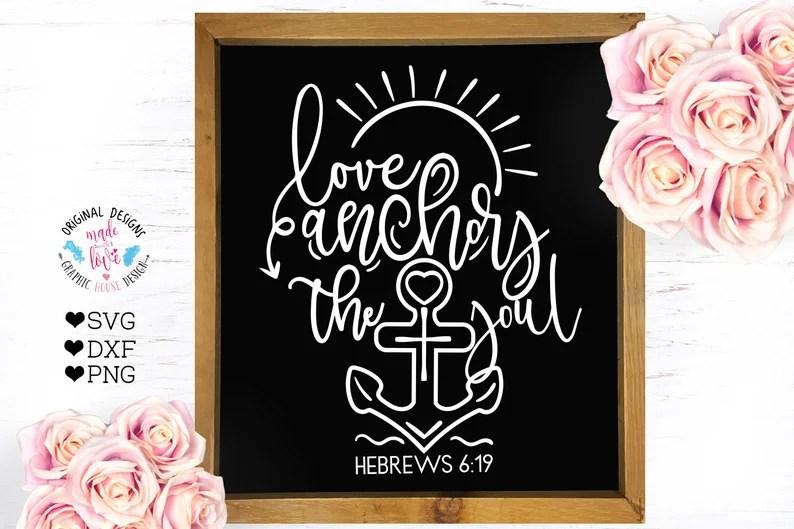 Download Scripture svg bible verse svg love anchors the soul ...