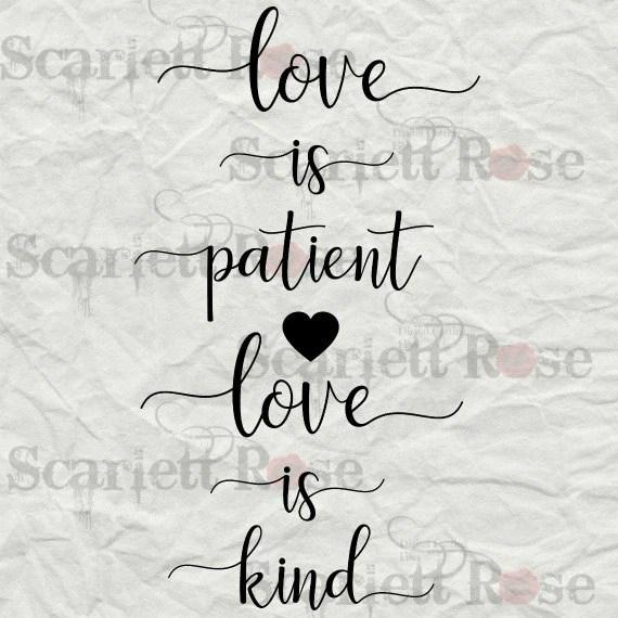 Download Love Is Patient Love Is Kind 1 Corithians SVG cut file ...
