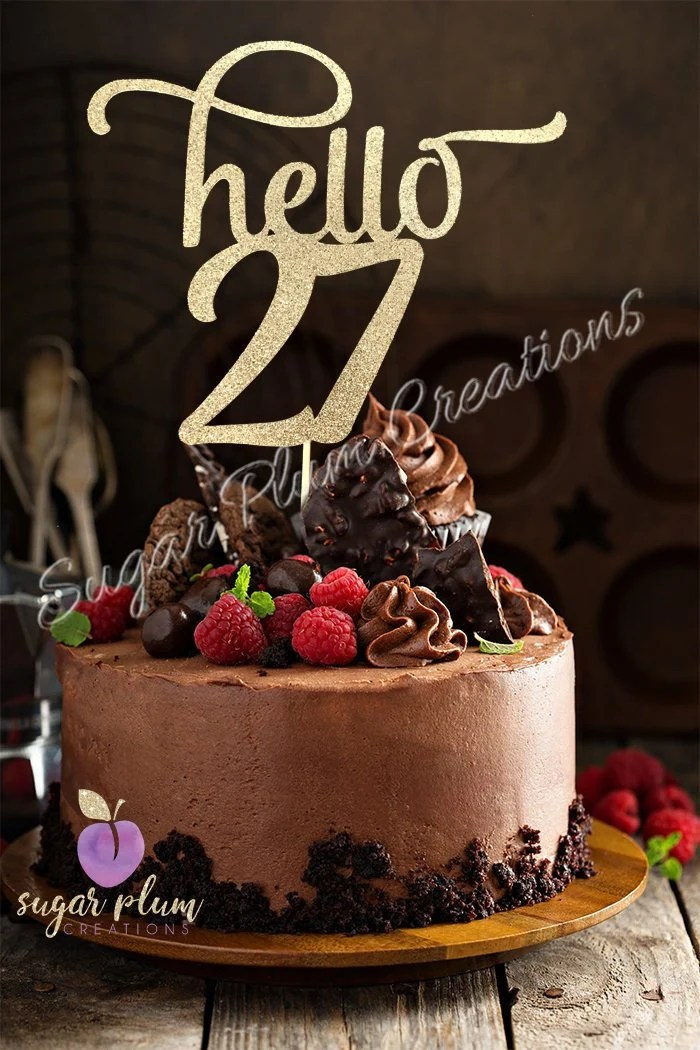27th Birthday Cake : birthday, NUMBER, Glitter, Hello, Topper, Birthday