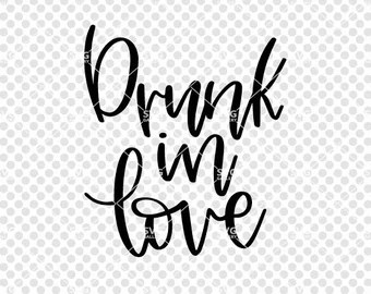 Download Drunk in love svg   Etsy