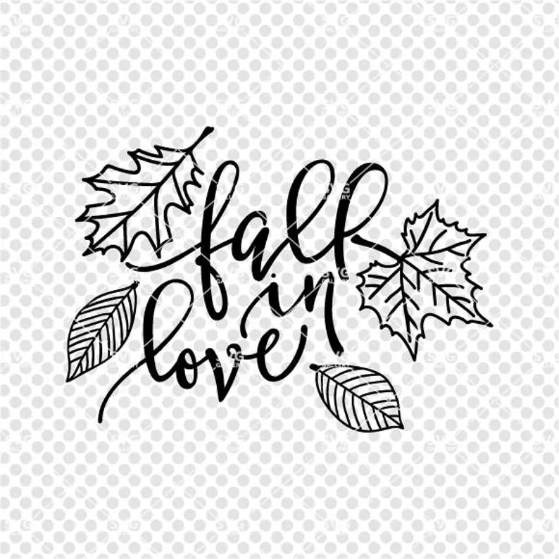 Fall SVG Fall in love SVG Digital cut file autumn svg hand ...