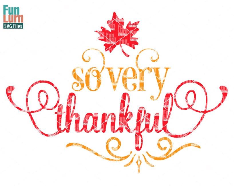 Download So very Thankful svg Thanksgiving SVG maple leaf SVGdxf | Etsy